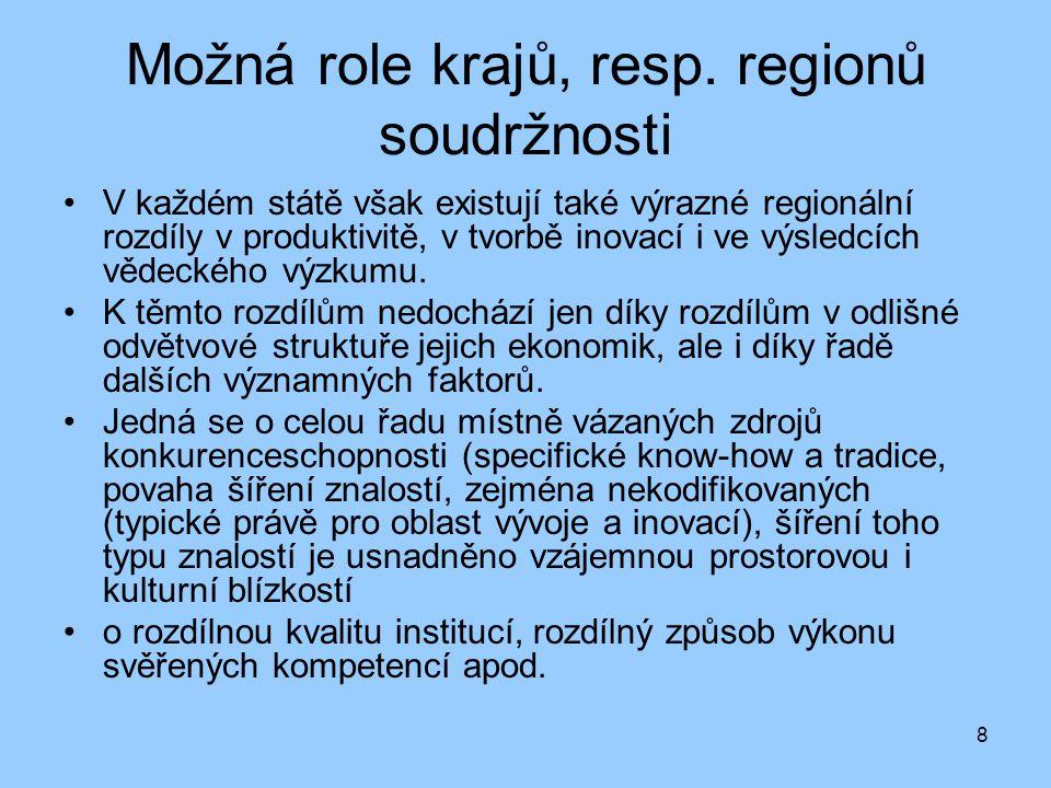 Možná role krajů, resp. regionů soudržnosti