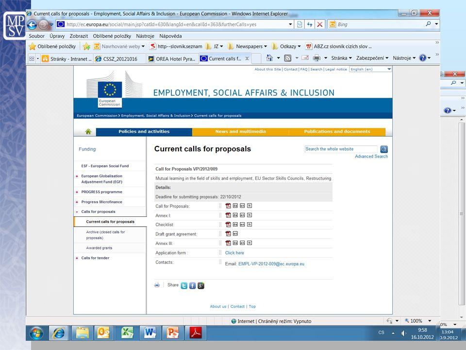 Kde hledat výzvy http://ec.europa.eu/social/main.jsp catId=625&langId=en