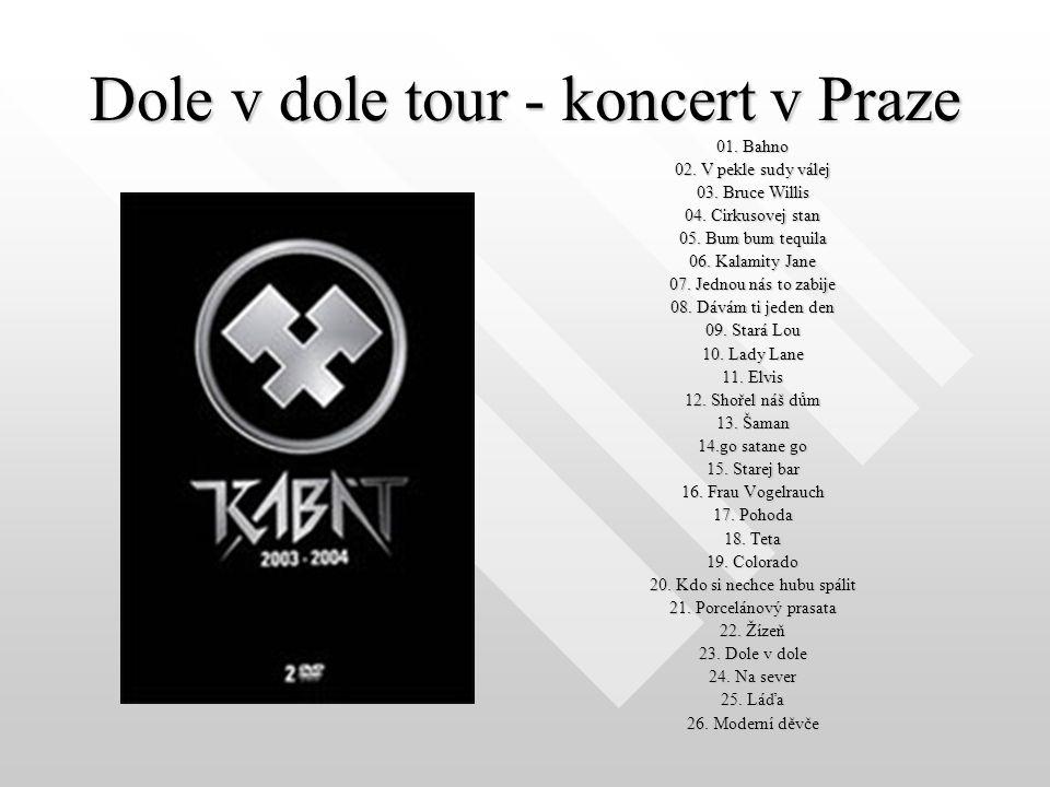 Dole v dole tour - koncert v Praze