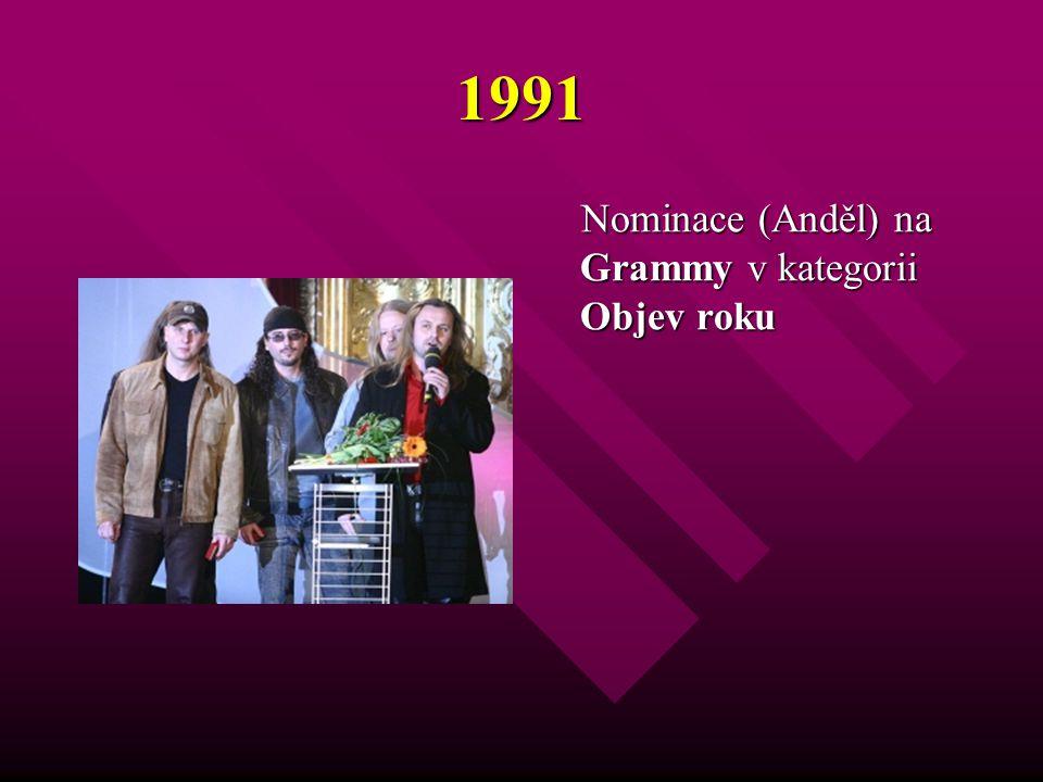 1991 Nominace (Anděl) na Grammy v kategorii Objev roku