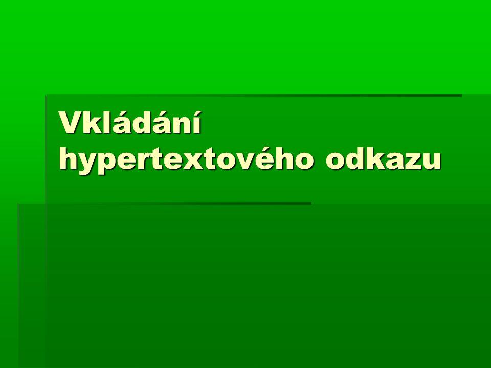 Vkládání hypertextového odkazu