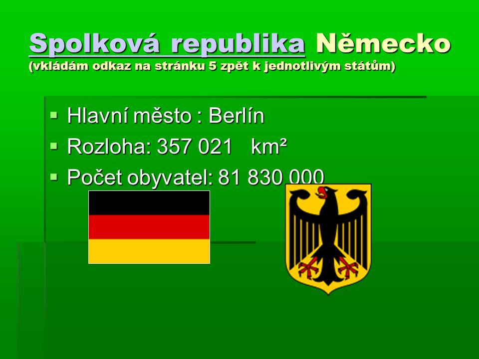 Spolková republika Německo (vkládám odkaz na stránku 5 zpět k jednotlivým státům)