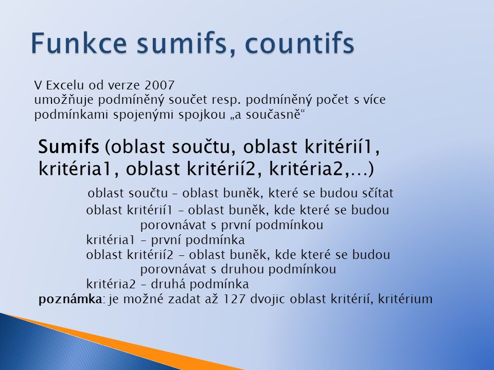 Funkce sumifs, countifs