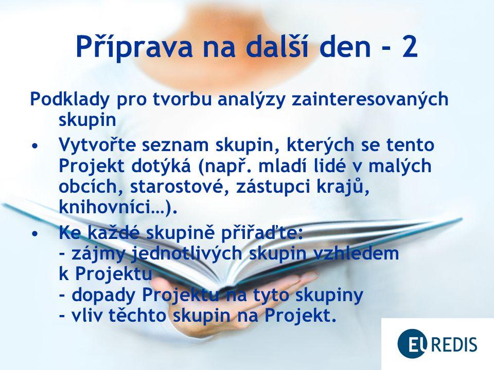 Příprava na další den - 2 Podklady pro tvorbu analýzy zainteresovaných skupin.