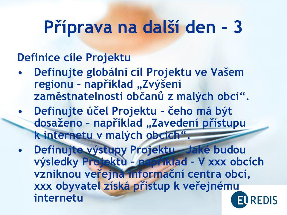 Příprava na další den - 3 Definice cíle Projektu