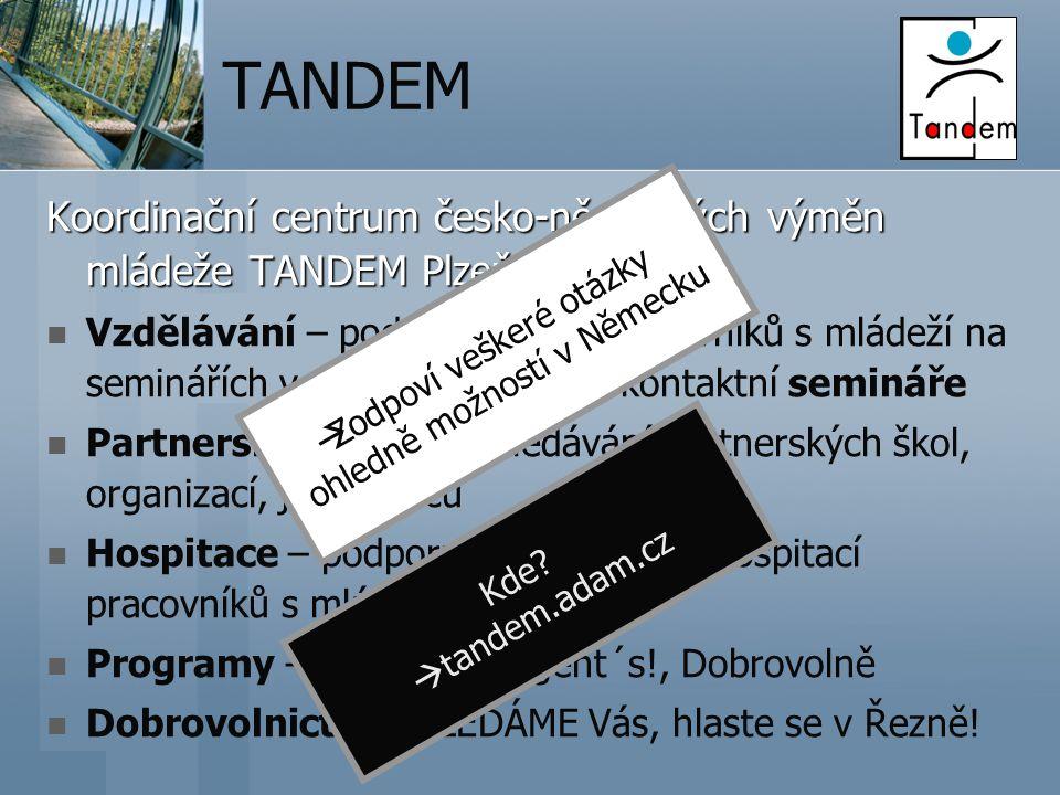 TANDEM Koordinační centrum česko-německých výměn mládeže TANDEM Plzeň