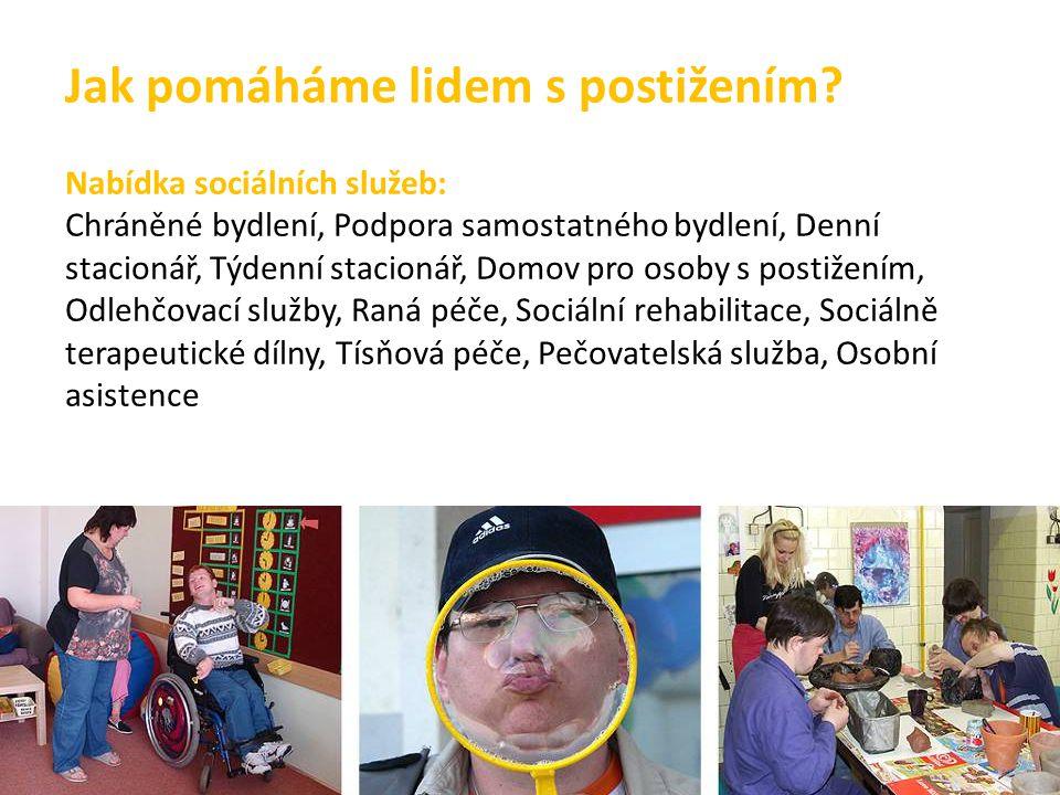 Jak pomáháme lidem s postižením
