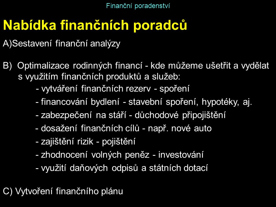 Nabídka finančních poradců