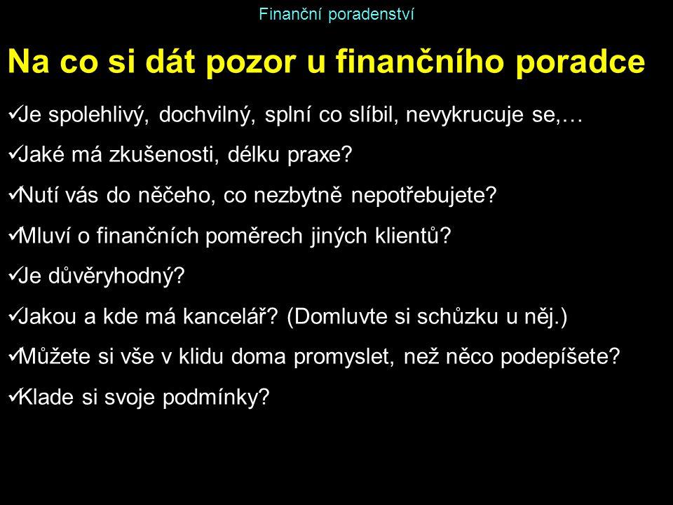Na co si dát pozor u finančního poradce