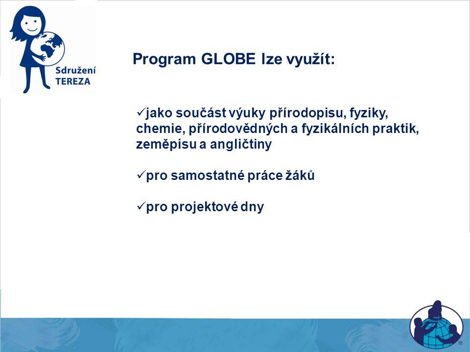 Program GLOBE lze využít: