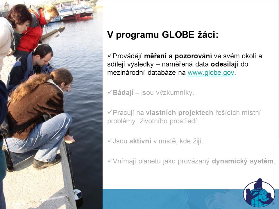 V programu GLOBE žáci: