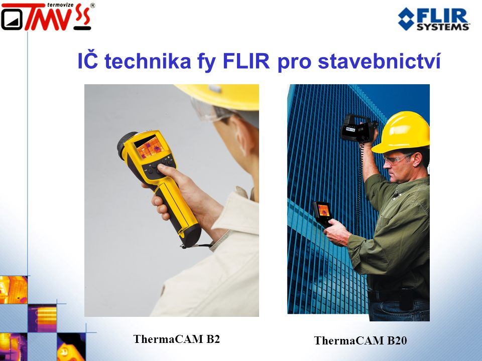 IČ technika fy FLIR pro stavebnictví