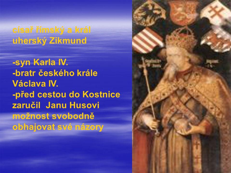 císař římský a král uherský Zikmund