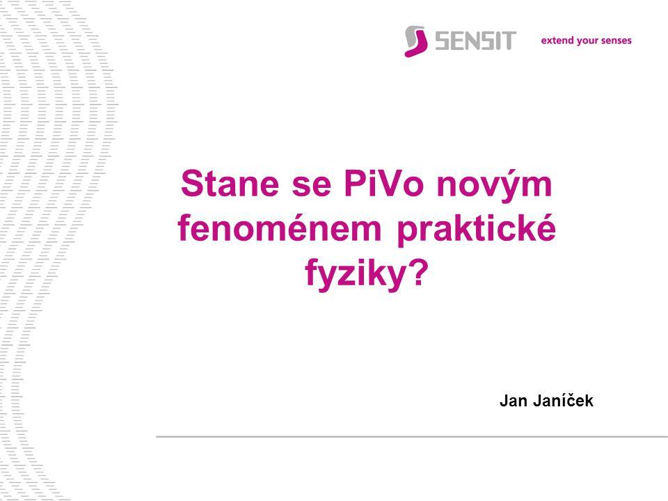 Stane se PiVo novým fenoménem praktické fyziky