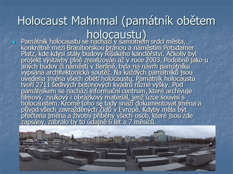 Holocaust Mahnmal (památník obětem holocaustu)
