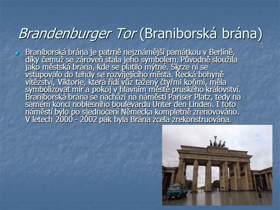 Brandenburger Tor (Braniborská brána)