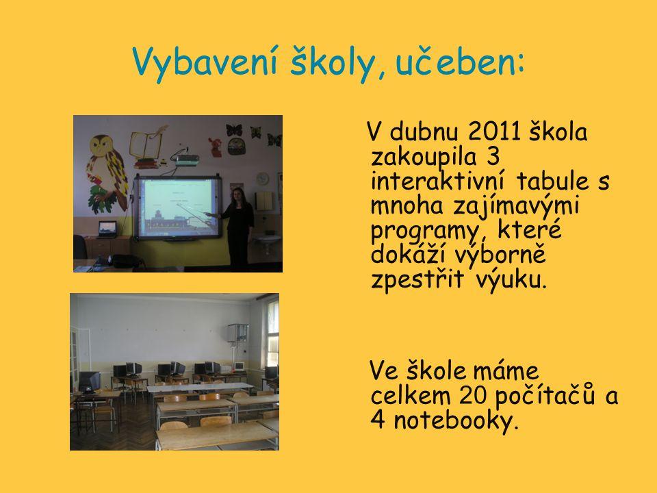 Vybavení školy, učeben: