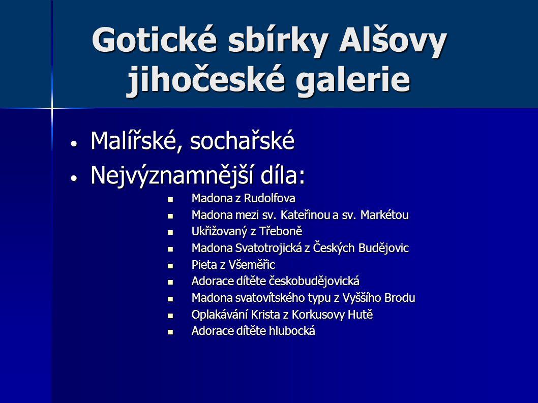 Gotické sbírky Alšovy jihočeské galerie