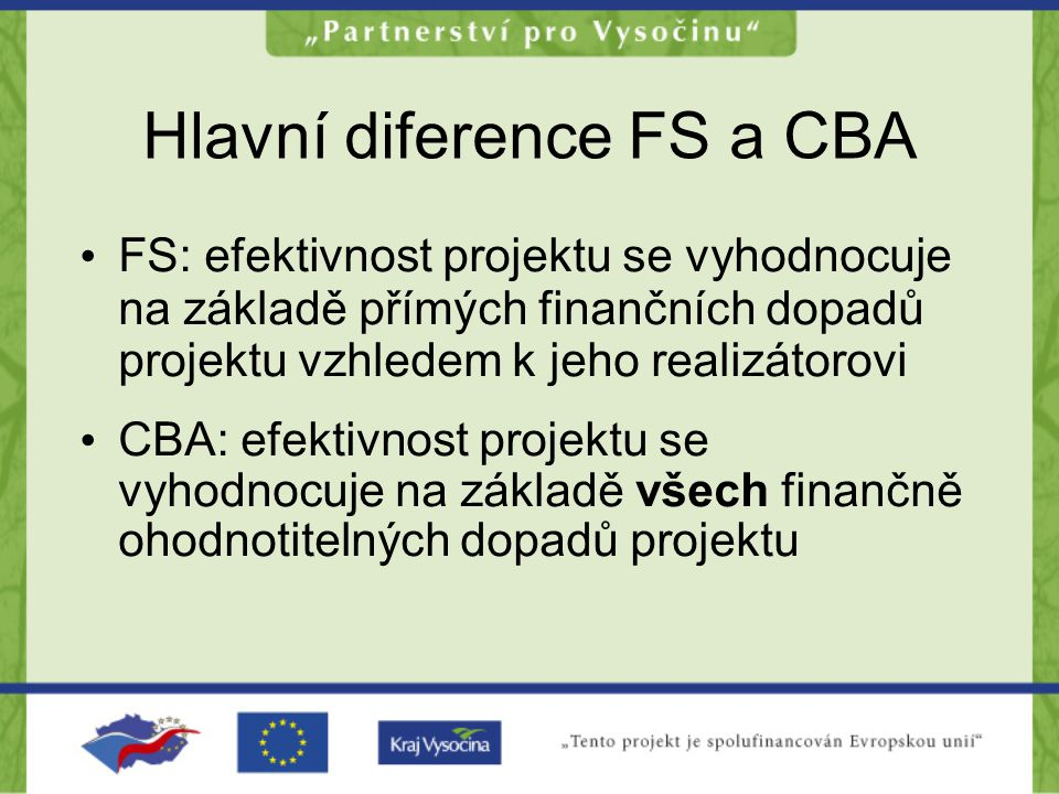 Hlavní diference FS a CBA
