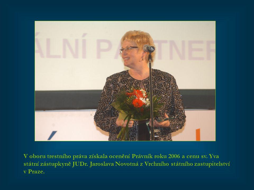 V oboru trestního práva získala ocenění Právník roku 2006 a cenu sv