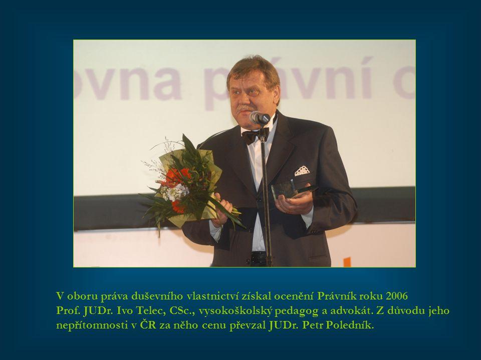 V oboru práva duševního vlastnictví získal ocenění Právník roku 2006