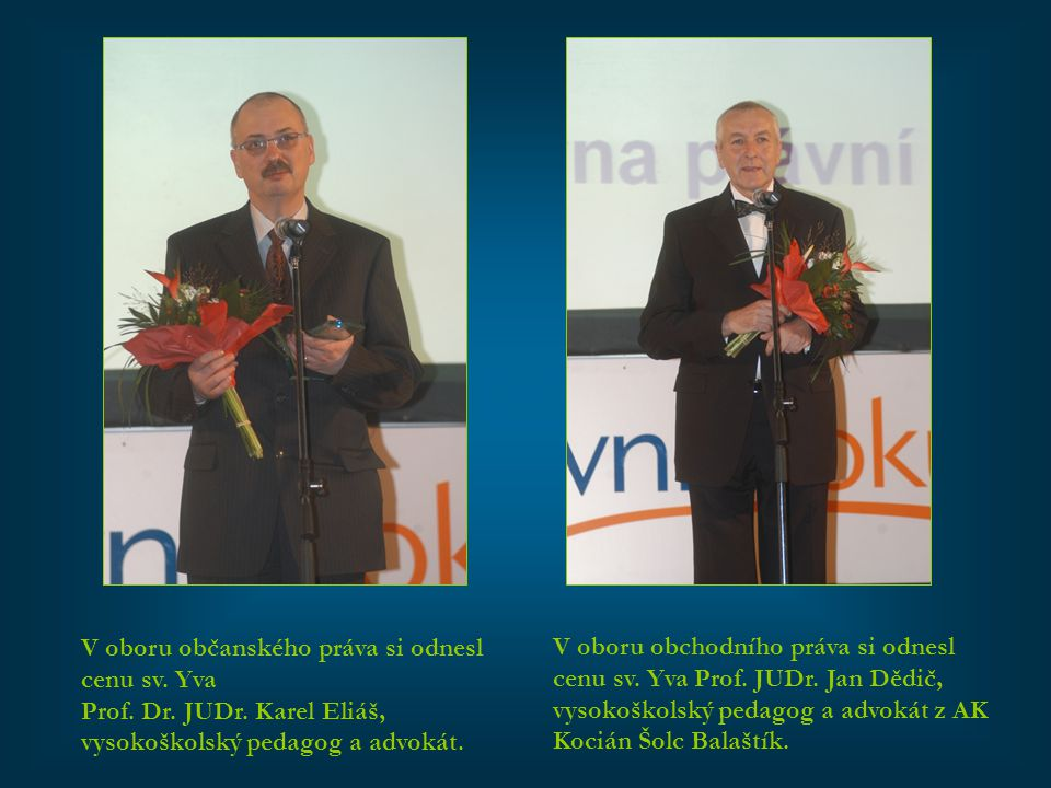 V oboru občanského práva si odnesl cenu sv. Yva
