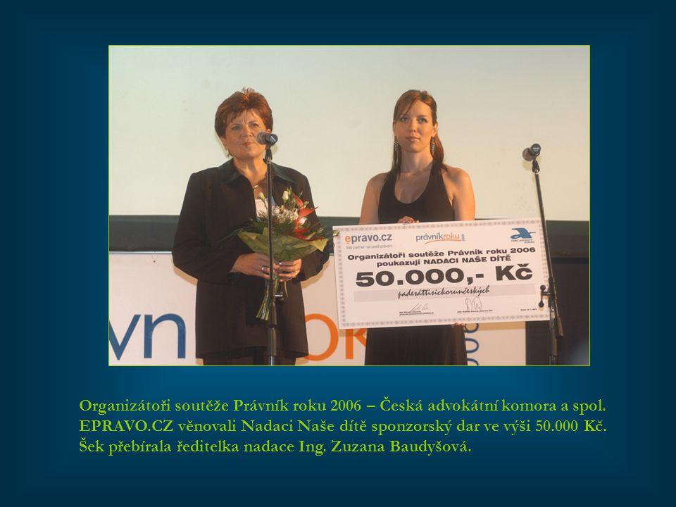 Organizátoři soutěže Právník roku 2006 – Česká advokátní komora a spol