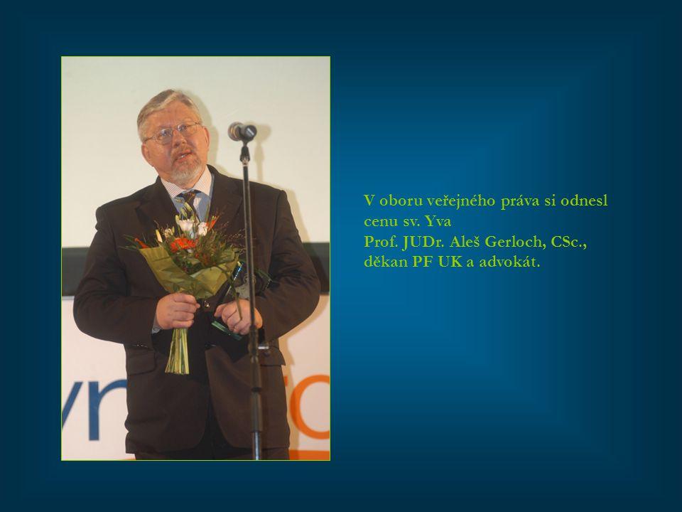 V oboru veřejného práva si odnesl cenu sv. Yva