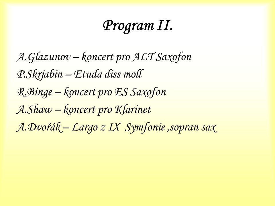 Program II. A.Glazunov – koncert pro ALT Saxofon