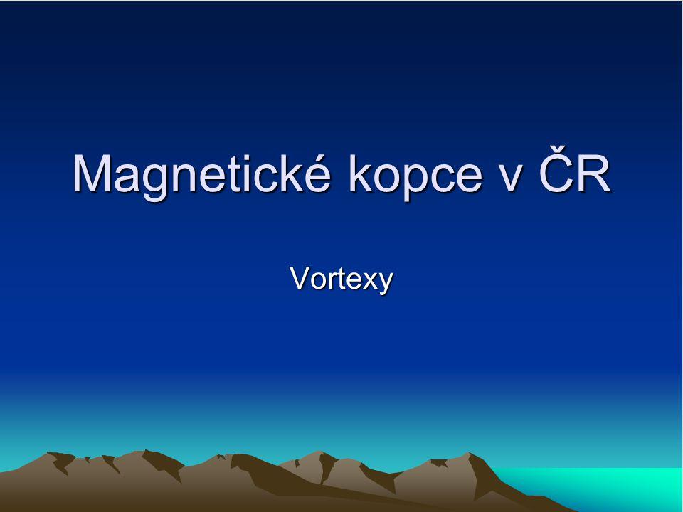 Magnetické kopce v ČR Vortexy