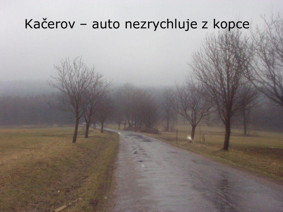 Kačerov – auto nezrychluje z kopce