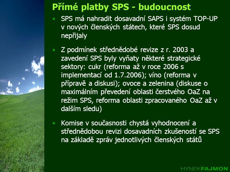 Přímé platby SPS - budoucnost
