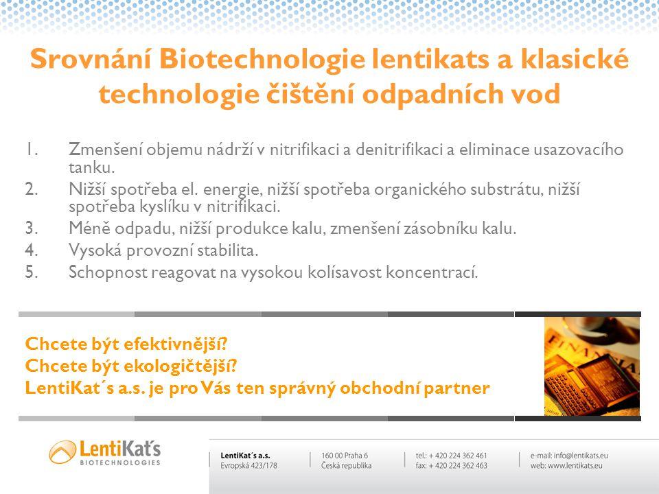 Srovnání Biotechnologie lentikats a klasické technologie čištění odpadních vod
