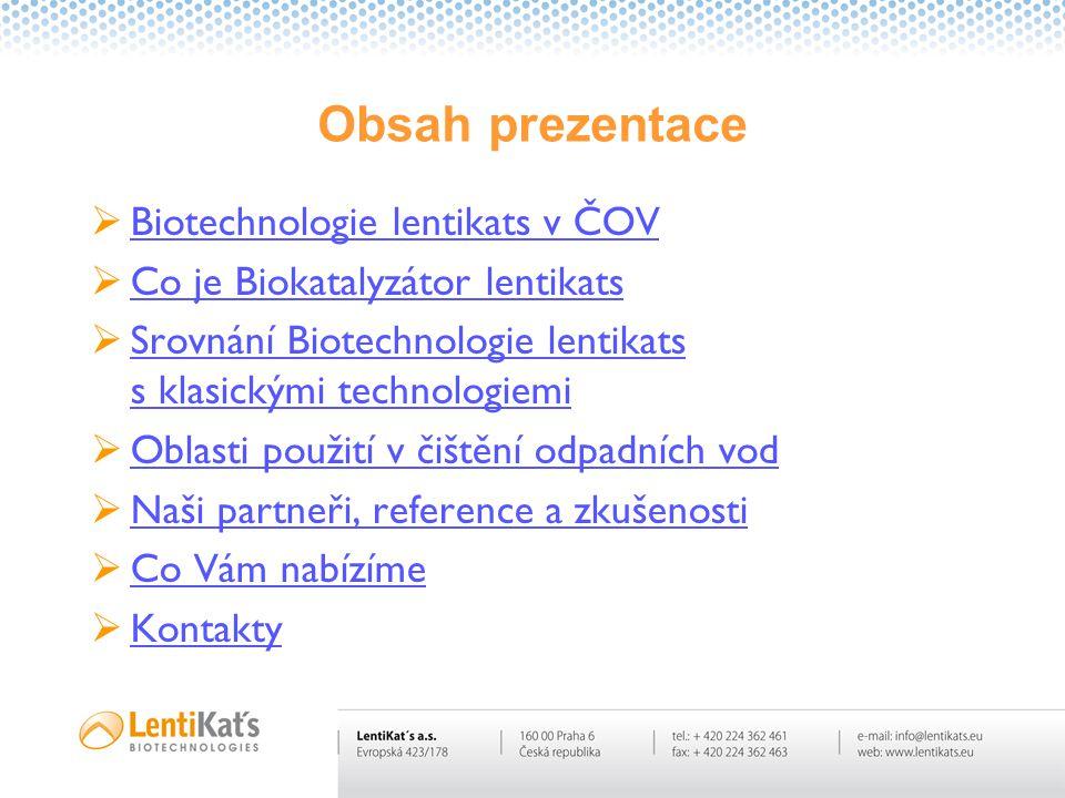 Obsah prezentace Biotechnologie lentikats v ČOV