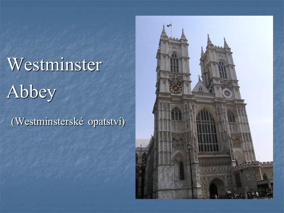Westminster Abbey (Westminsterské opatství)