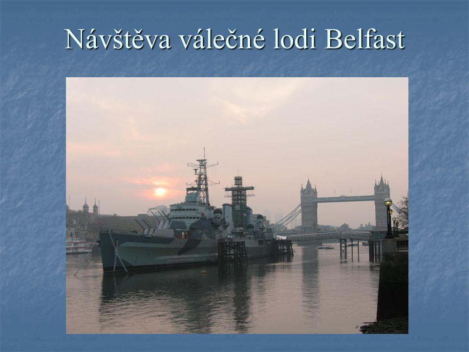 Návštěva válečné lodi Belfast