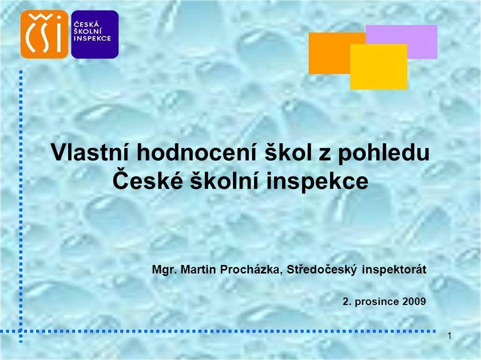 Vlastní hodnocení škol z pohledu České školní inspekce