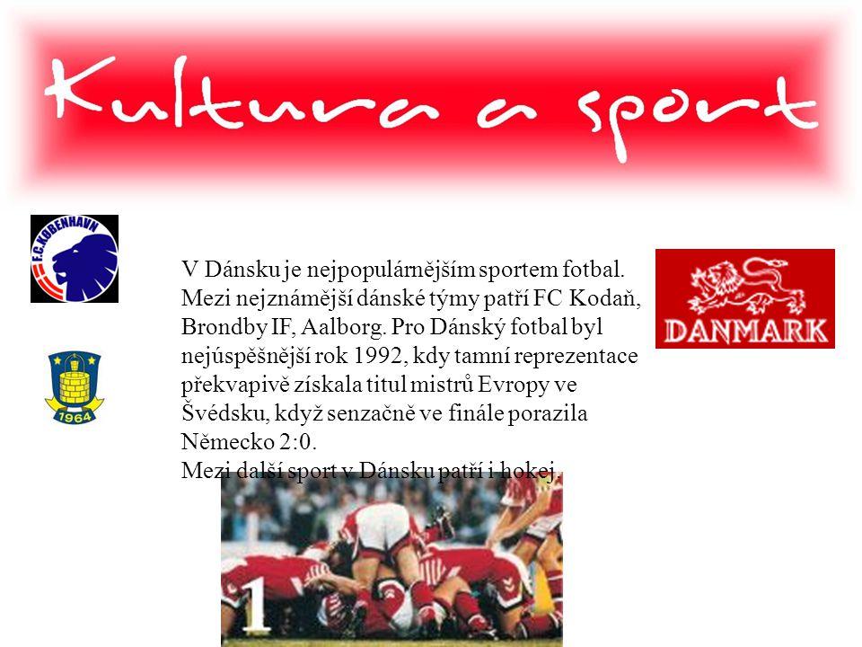 V Dánsku je nejpopulárnějším sportem fotbal
