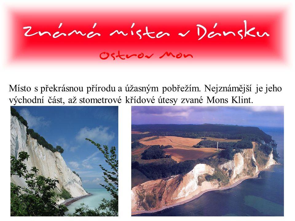 Místo s překrásnou přírodu a úžasným pobřežím