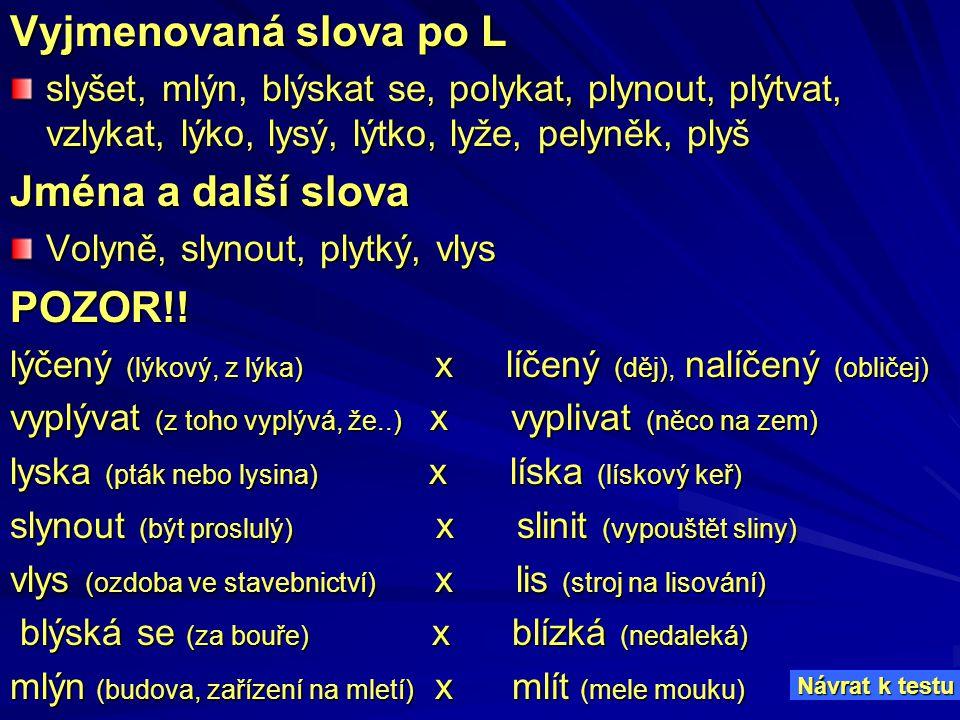 Vyjmenovaná slova po L Jména a další slova POZOR!!