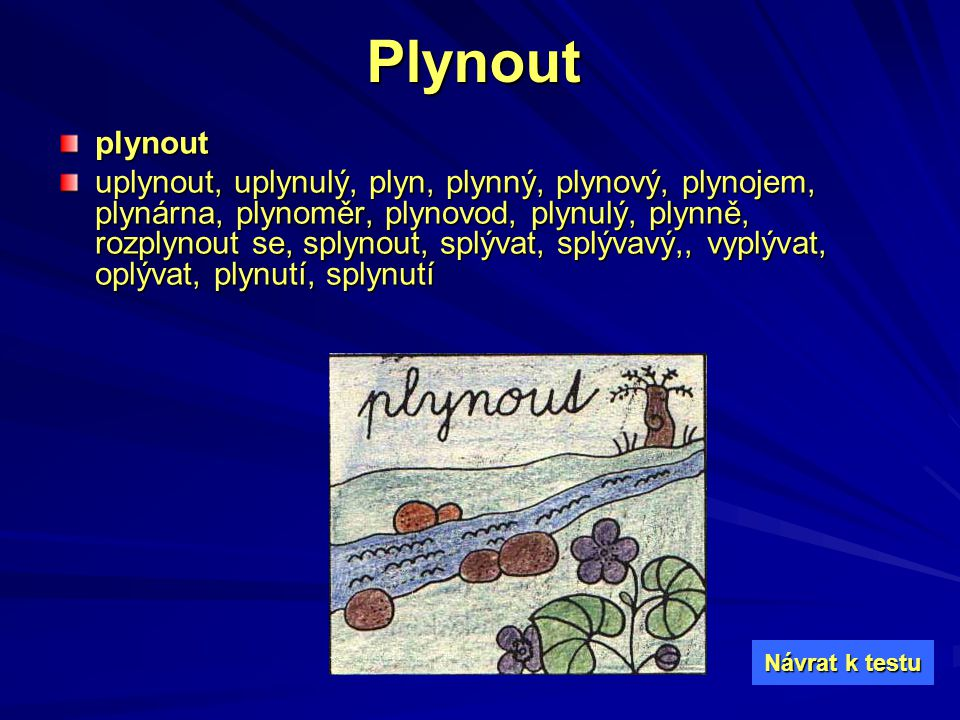 Plynout plynout.