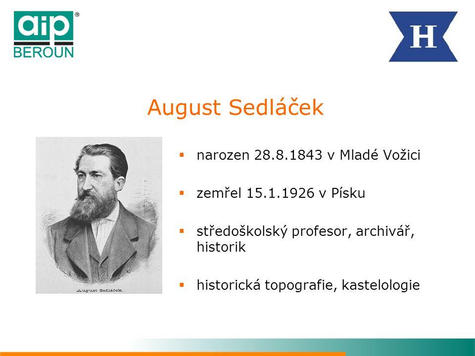 August Sedláček narozen 28.8.1843 v Mladé Vožici