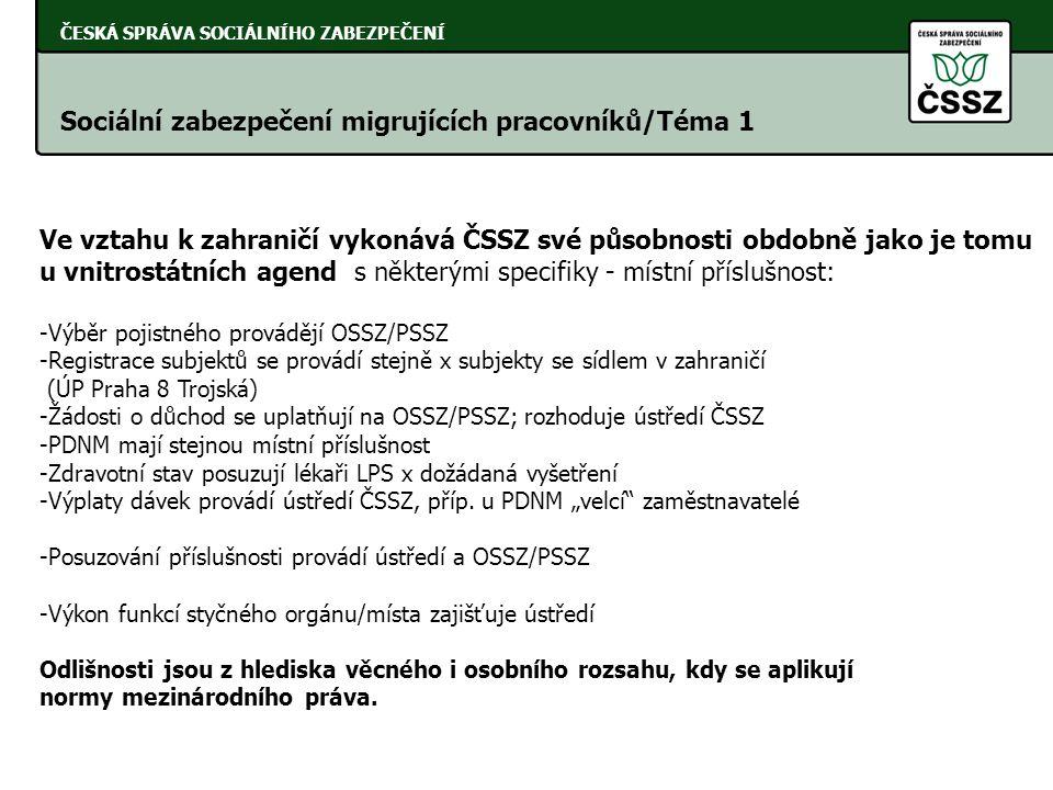 Sociální zabezpečení migrujících pracovníků/Téma 1
