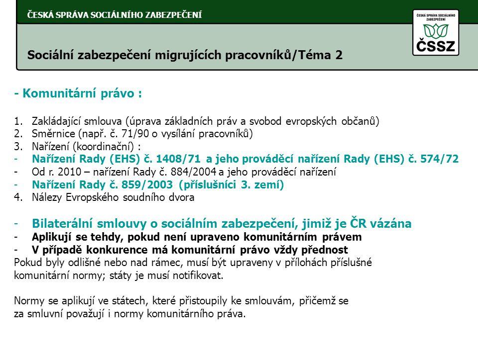 Sociální zabezpečení migrujících pracovníků/Téma 2