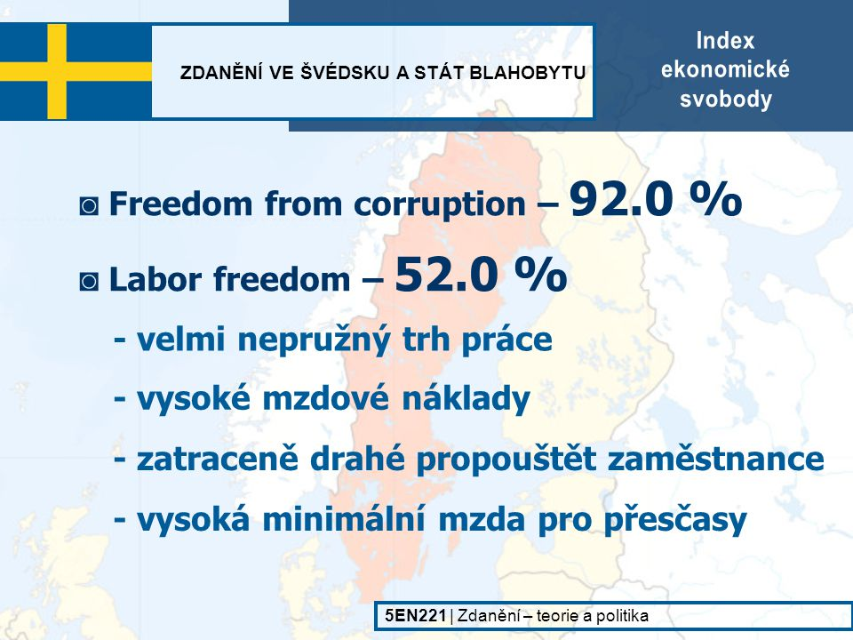 ◙ Freedom from corruption – 92.0 %