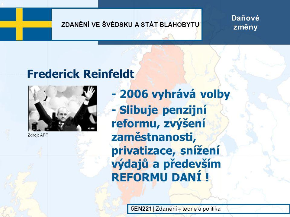 Frederick Reinfeldt - 2006 vyhrává volby