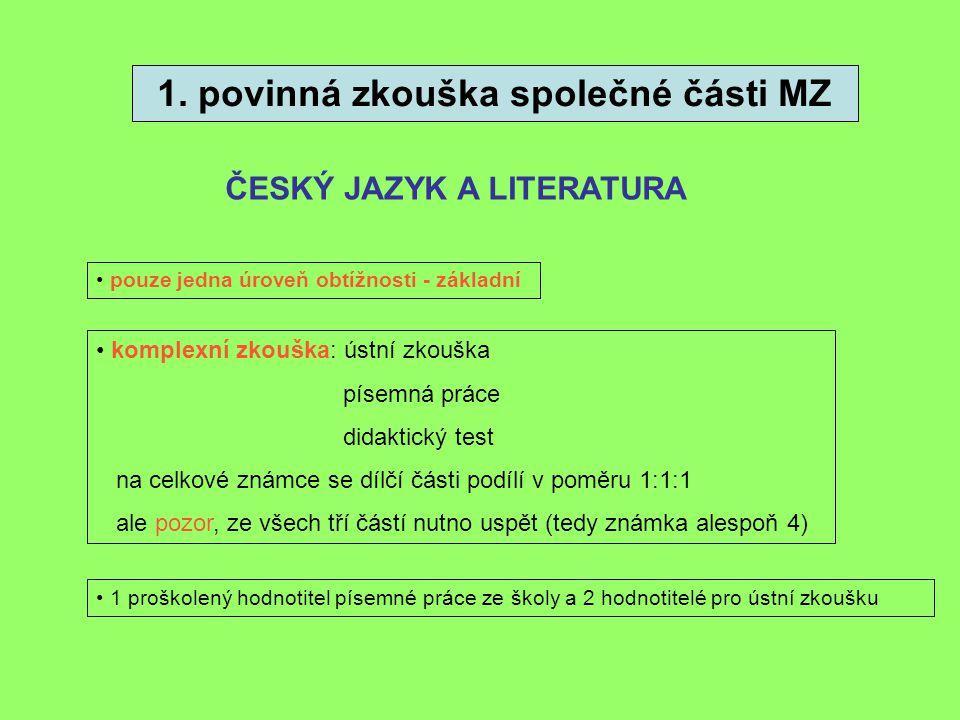 1. povinná zkouška společné části MZ