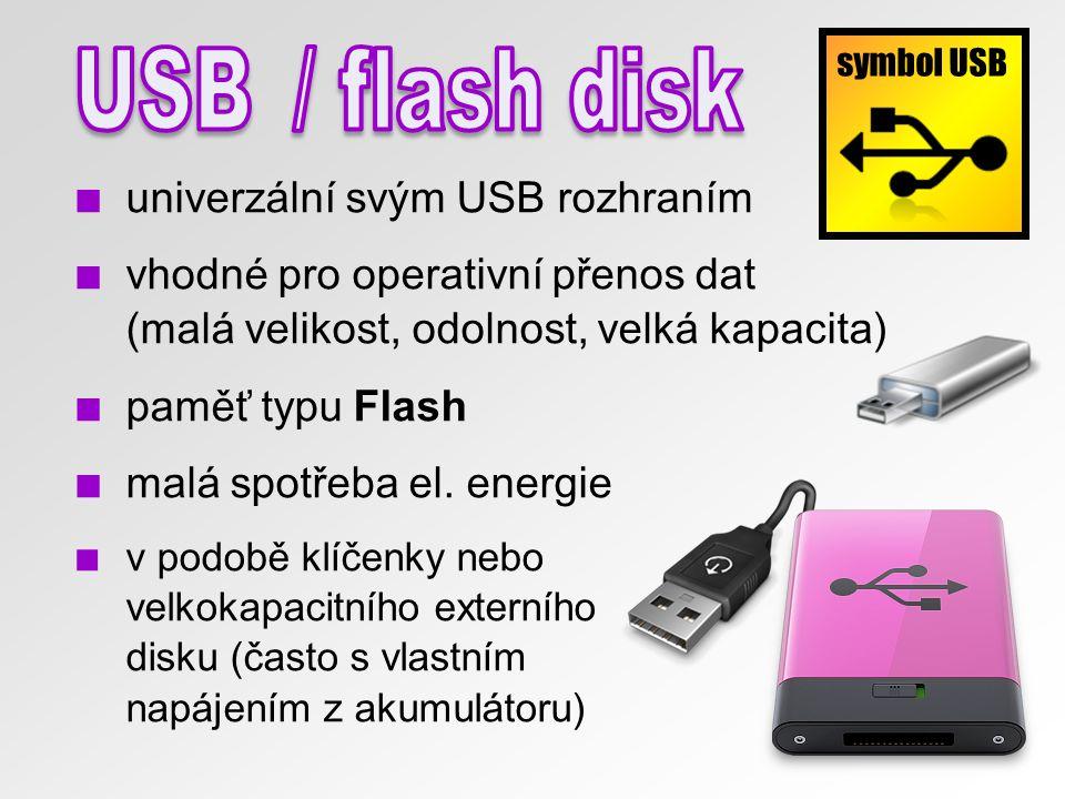USB / flash disk univerzální svým USB rozhraním