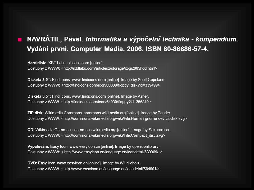 NAVRÁTIL, Pavel. Informatika a výpočetní technika - kompendium