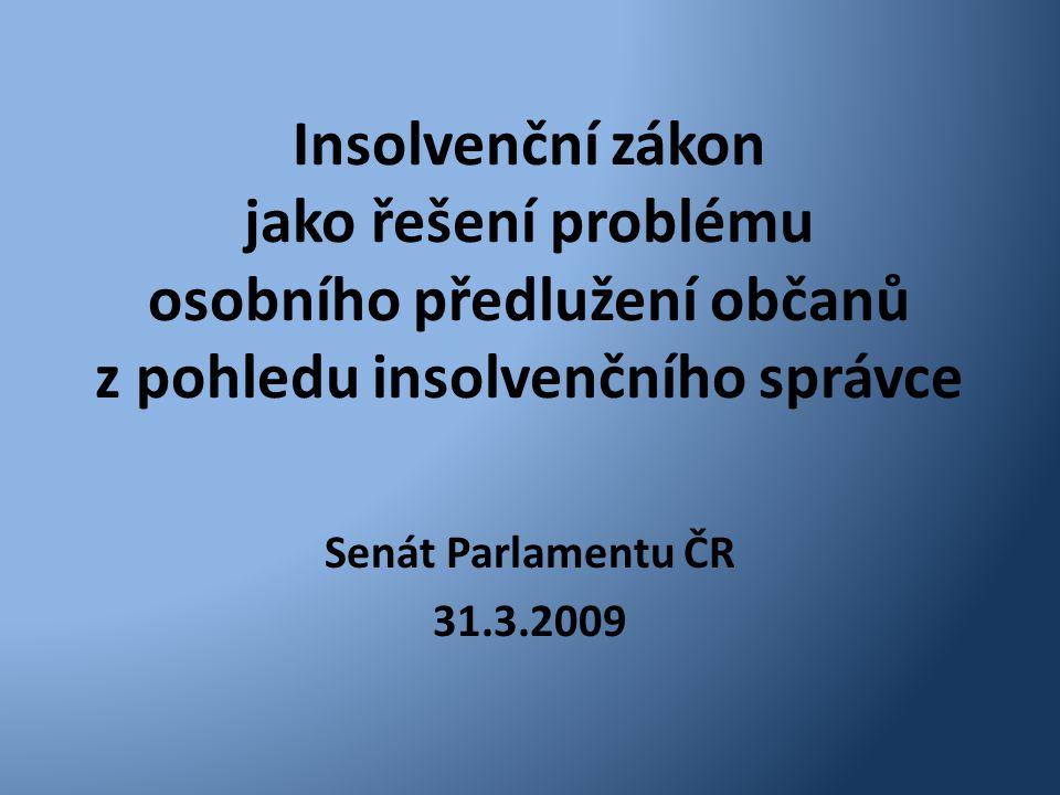 Insolvenční zákon jako řešení problému osobního předlužení občanů z pohledu insolvenčního správce